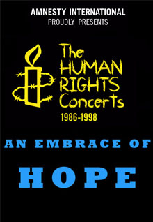 The Human Rights Concerts: An Embrace Of Hope