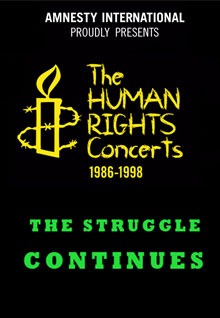 The Human Rights Concerts: The Struggle Continues
