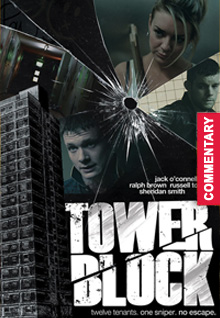 Tower Block [Audio Commentary]