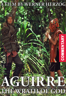 Aguirre, The Wrath Of God [Audio Commentary]