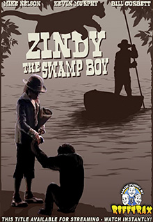 RiffTrax: Zindy, The Swamp Boy