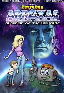 RiffTrax: Abraxas, Guardian Of The Universe
