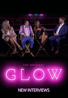 The Original GLOW: New Interviews
