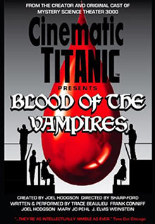 Cinematic Titanic: Blood Of The Vampires