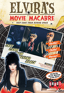 Elvira's Movie Macabre: They Came From Beyond Space