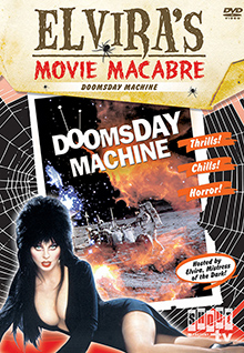 Elvira's Movie Macabre: The Doomsday Machine