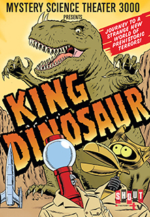 MST3K: King Dinosaur