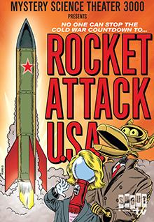 MST3K: Rocket Attack U.S.A.