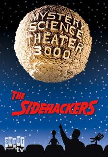 MST3K: Sidehackers
