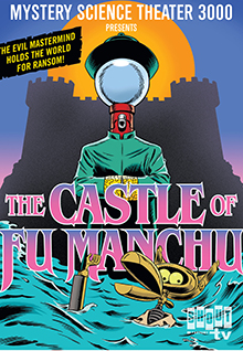MST3K: The Castle Of Fu-Manchu