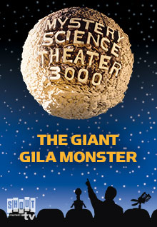 MST3K: The Giant Gila Monster