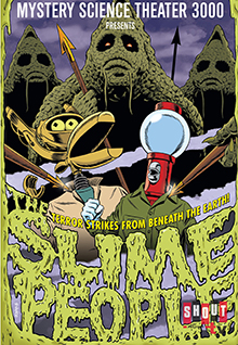 MST3K: The Slime People