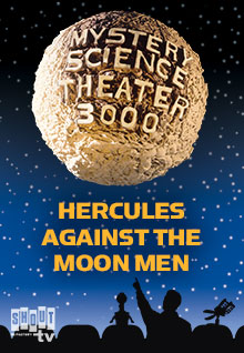 MST3K: Hercules Against The Moon Men