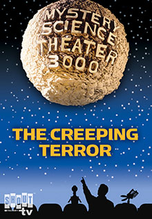MST3K: The Creeping Terror