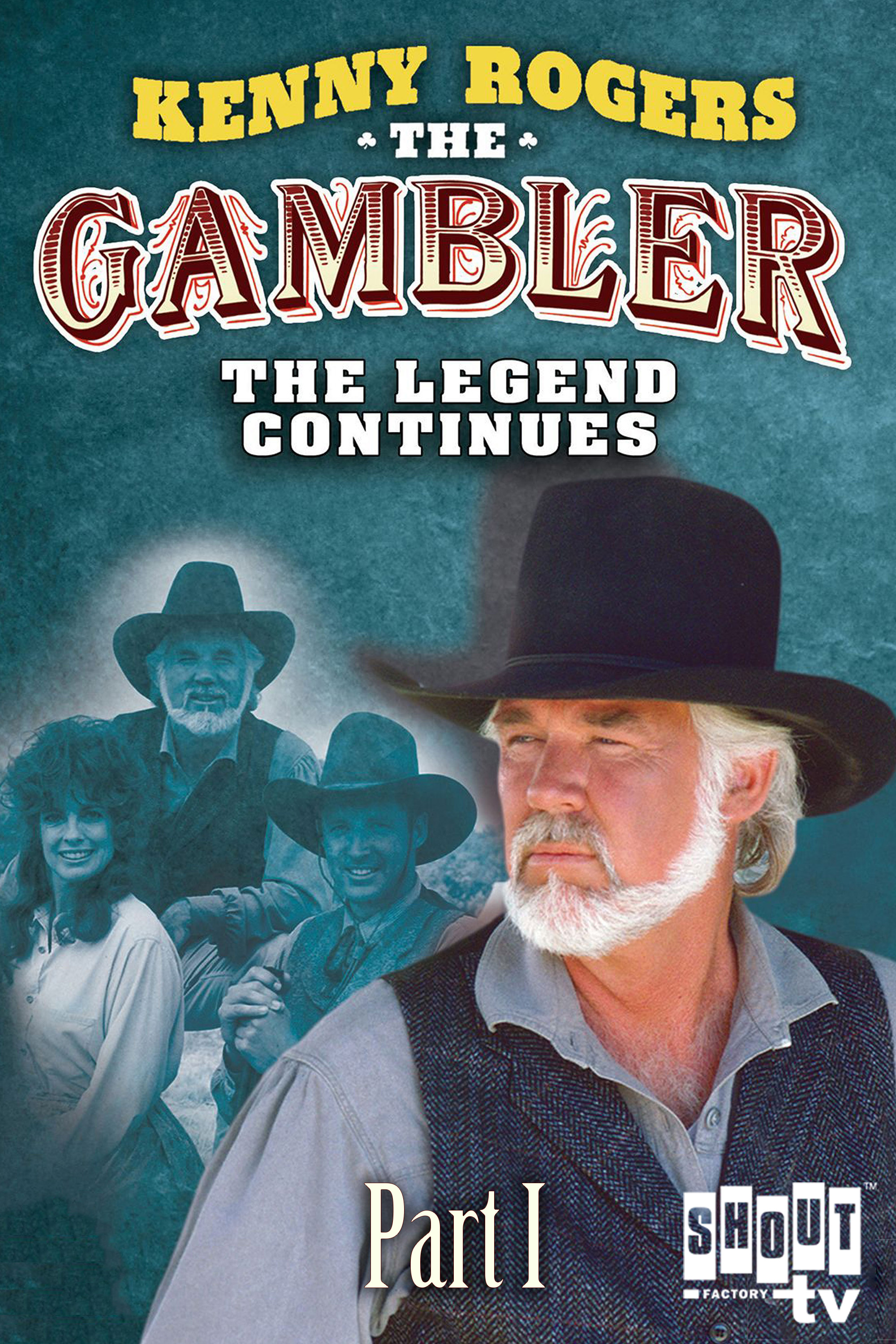 Kenny Rogers as The Gambler Part III: The Legend Continues (Part 1)