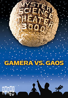 MST3K: Gamera Vs. Gaos