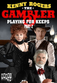 The Gambler V: Playing For Keeps (Part 2)