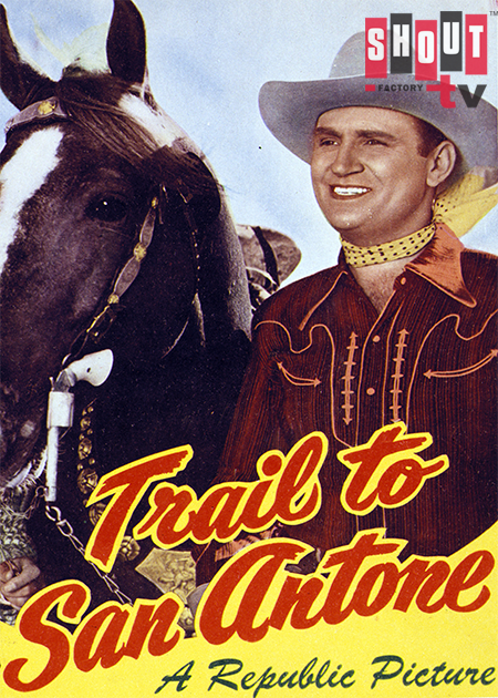 Trail To San Antone