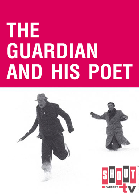 The Guardian And His Poet