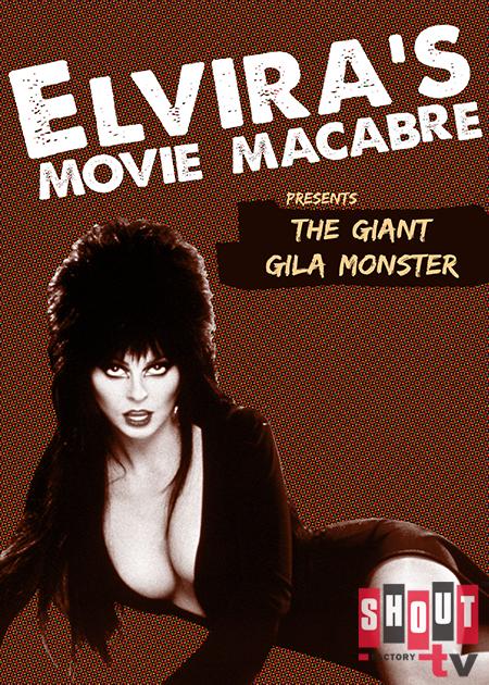 Elvira's Movie Macabre: The Giant Gila Monster