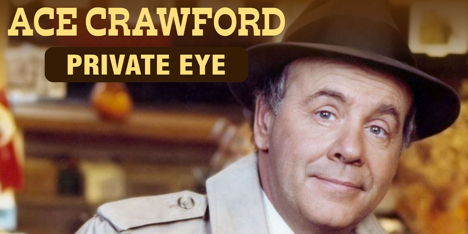 Ace Crawford, Private Eye