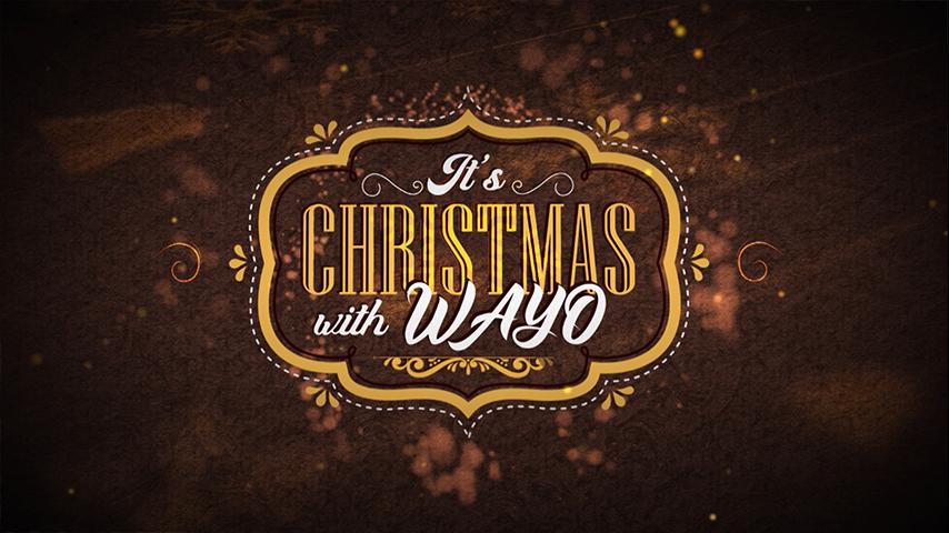 It's Christmas With Wayo