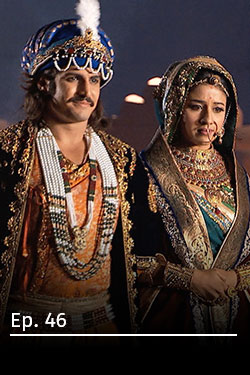 Jodha Akbar: Romance real Ep 46