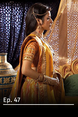 Jodha Akbar: Romance real Ep 47