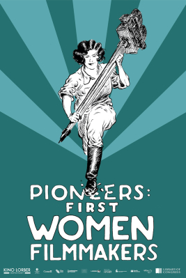 """Pioneers: First Women Filmmakers - A Daughter of """"The Law"""""""