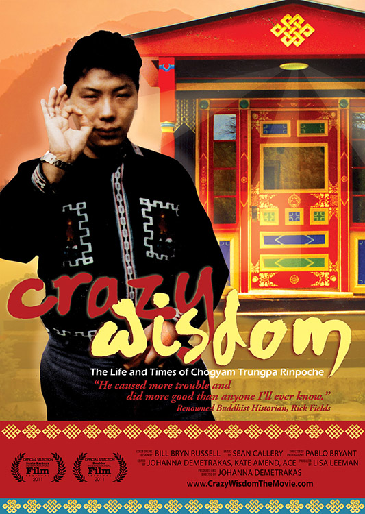 Crazy Wisdom: The Life and Times of Chögyam Trungpa Rinpoche