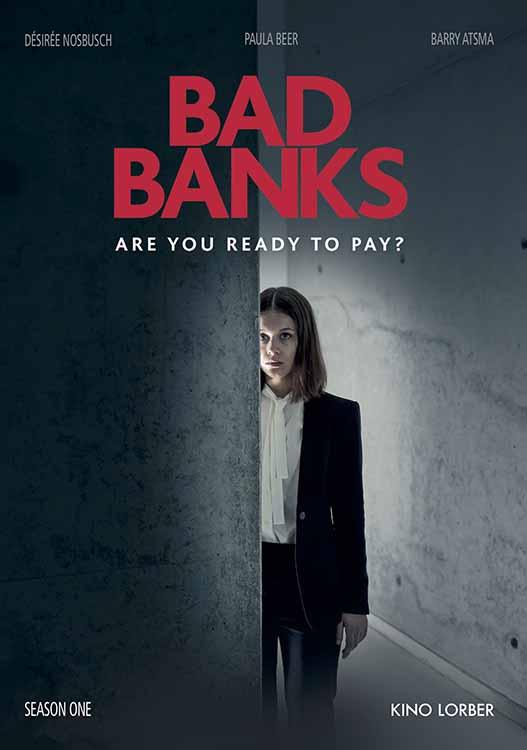 Bad Banks: Episode 5 - The Hardest Currency