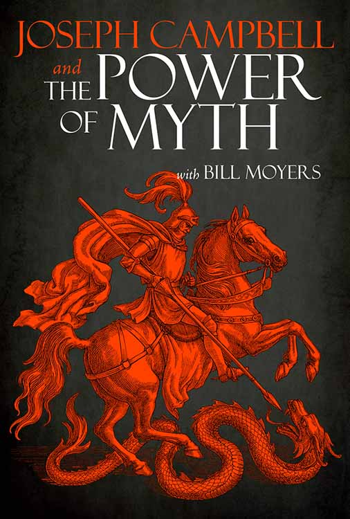Joseph Campbell and the Power of Myth with Bill Moyers: Masks of Eternity
