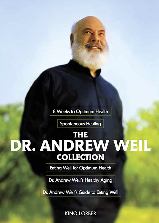 The Dr. Andrew Weil Collection: Dr. Andrew Weil's Healthy Aging