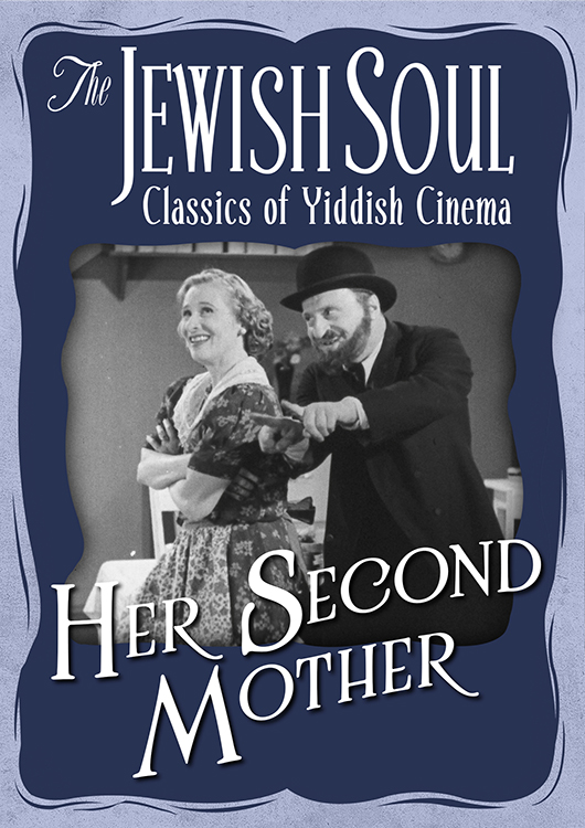 The Jewish Soul: Classics of Yiddish Cinema - Her Second Mother