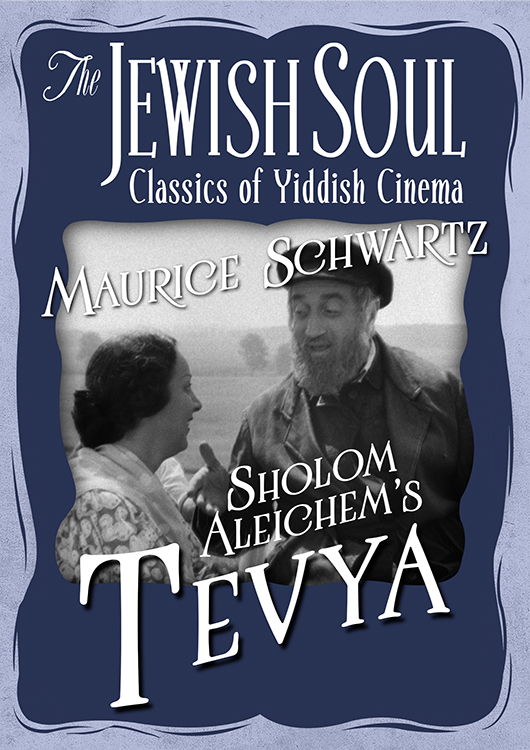 The Jewish Soul: Classics of Yiddish Cinema - Tevya