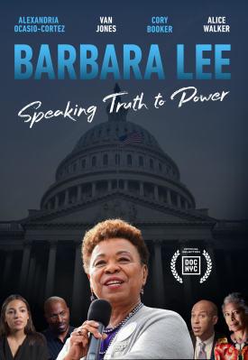 Barbara Lee - Speaking Truth to Power