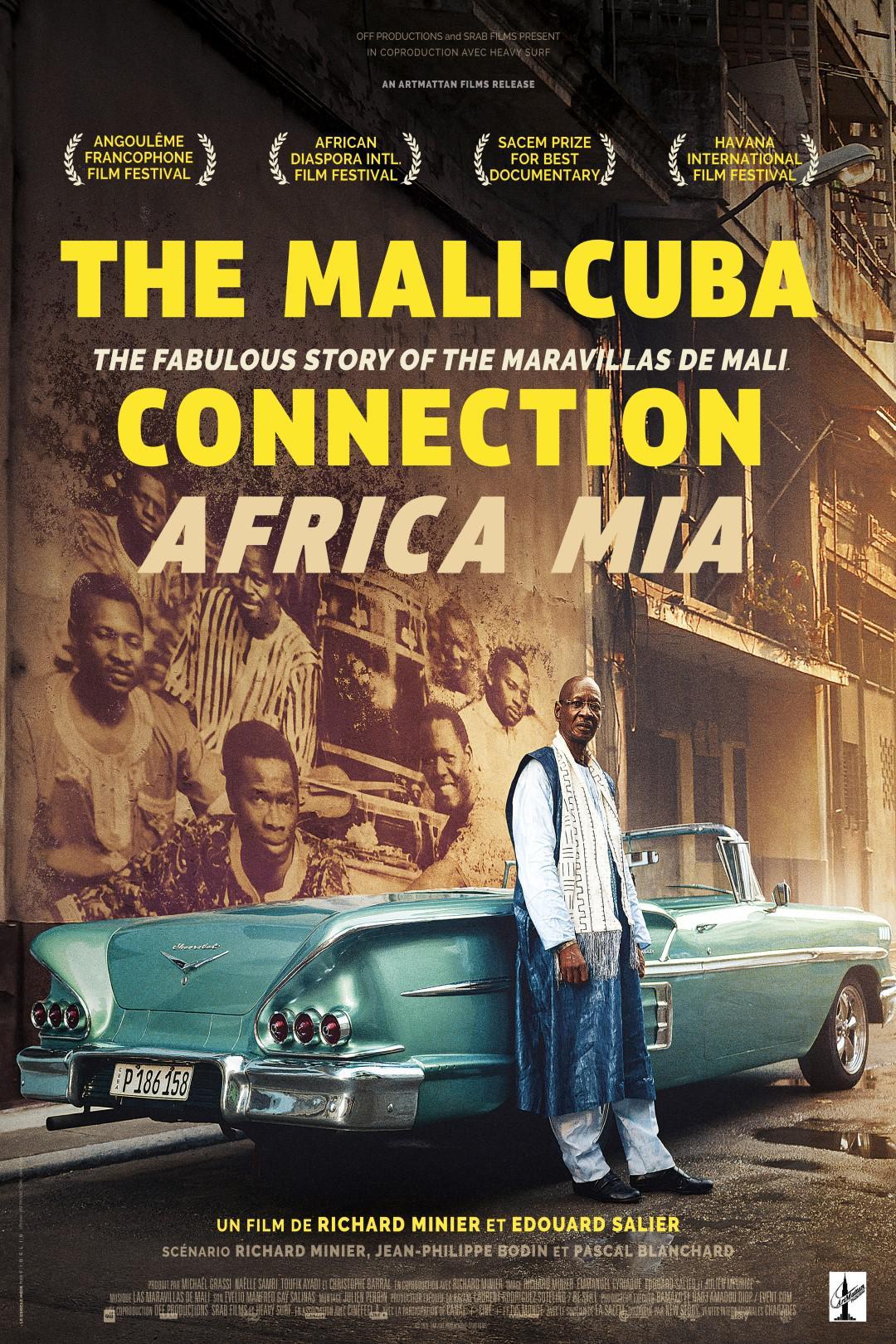 The Mali-Cuba Connection/Africa Mia