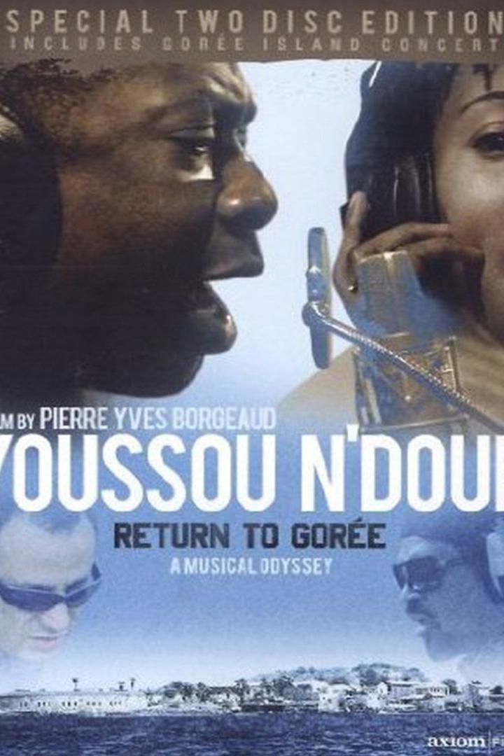 Youssou N'Dour: Return to Goree